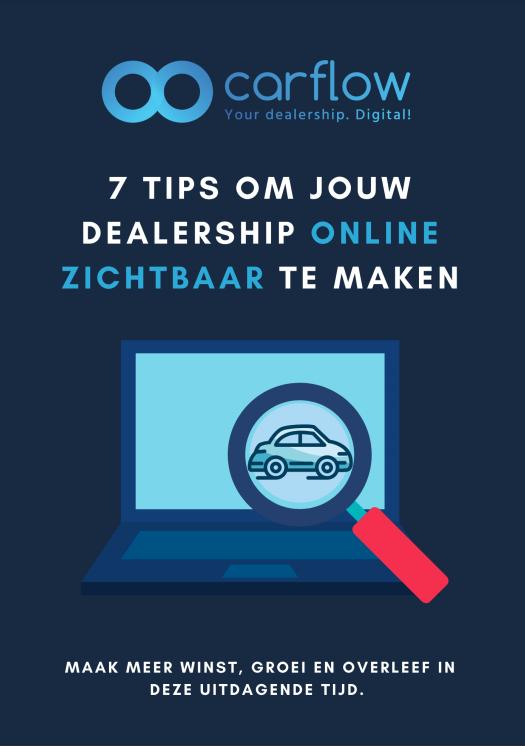 Digitale showroom - 7 tips om jouw dealership online zichtbaar te maken
